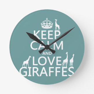 Relógio Redondo Mantenha a calma e ame girafas (alguma cor)