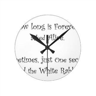 Relógio Redondo Quanto tempo é para sempre Alice