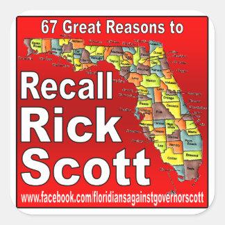 Rick Scott do aviso Adesivo Quadrado