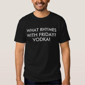 Rimas da vodca com humor de sexta-feira tshirt