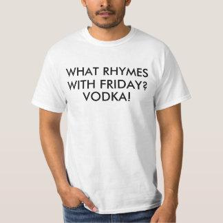 Rimas da vodca com sexta-feira tshirts