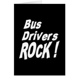 Rocha dos condutores de autocarro! Cartão