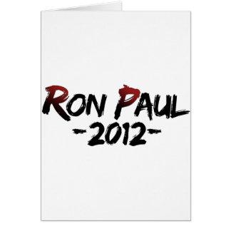 Ron Paul 2012!!! Cartão Comemorativo