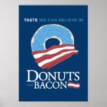 Rosquinhas e bacon: Gosto nós podemos acreditar de Pôsteres