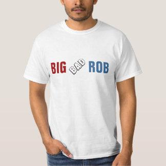 Roubo mau grande tshirts