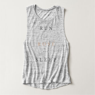 RUN.all.ROSE.day.SLEEP. Tanque do músculo Regata