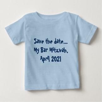 Salvar a data… Meu bar Mitzvah, em abril de 2021 Camiseta