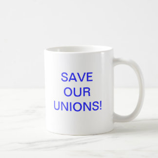 Salvar nossas uniões! caneca de café
