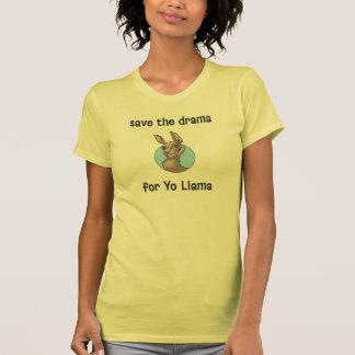 Salvar o drama para o lama de Yo T-shirts