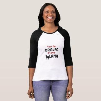 Salvar o drama para seu lama engraçado camisetas