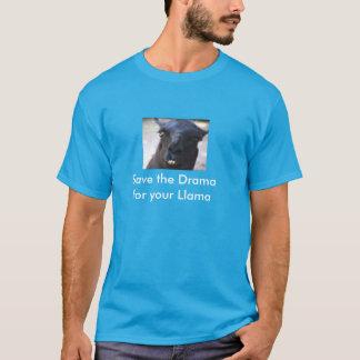 Salvar o drama para seu lama tshirt