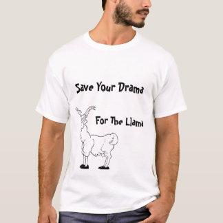 Salvar seu drama para a camisa engraçada do lama