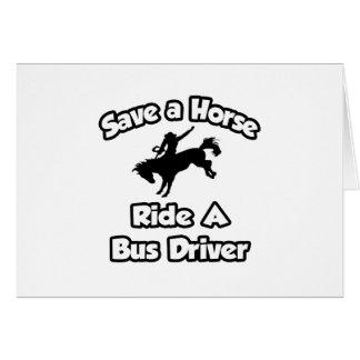 Salvar um cavalo, monte um condutor de autocarro cartao