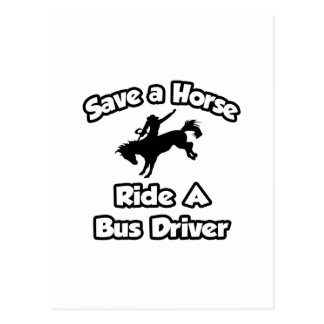 Salvar um cavalo, monte um condutor de autocarro cartoes postais
