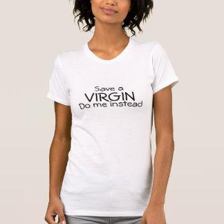 Salvar uma virgem camiseta