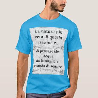 Saudação do vita do acqua do bere de vera do più t-shirt