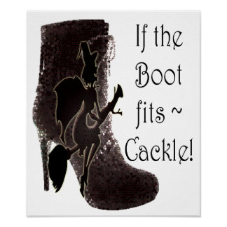 Se a bota cabe o Cackle do ~! Poster engraçado