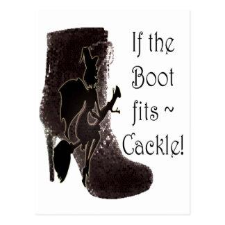 Se a bota cabe o Cackle do ~! presentes engraçados Cartão Postal