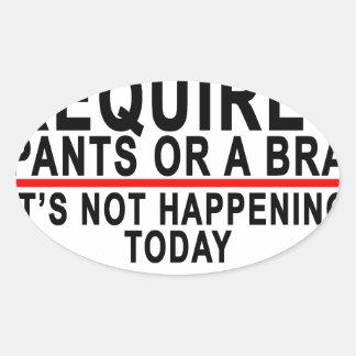 Se exige calças ou um sutiã não é t de adesivo oval