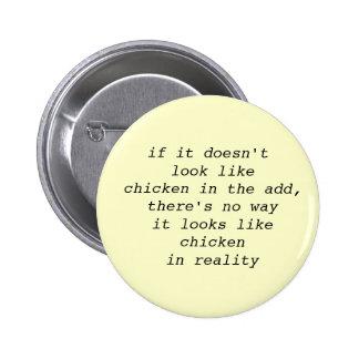 Se não olha como a galinha…. botão engraçado bóton redondo 5.08cm