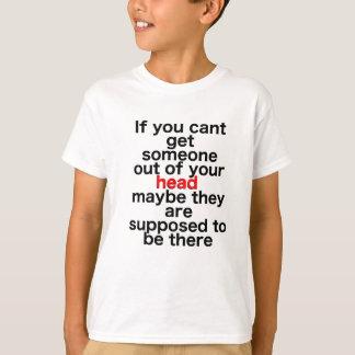 Se você chanfrado obtem alguém fora de sua cabeça camisetas
