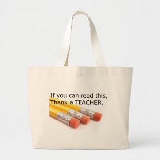 Se você pode ler este, agradeça a um professor sacola tote jumbo