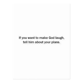 Se você quer fazer o deus rir (St.K) Cartão Postal