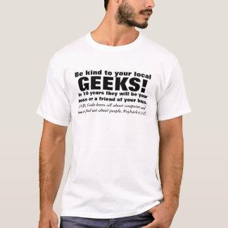 Seja amável aos geeks tshirt