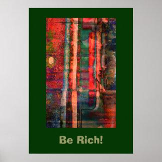 Seja rico! Poster da arte abstracta