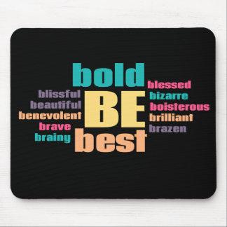 Seja seu melhor Mousepad inspirado