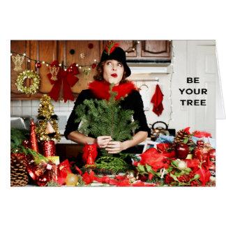 """""""Seja sua árvore """" Cartão Comemorativo"""