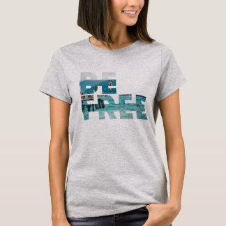Seja t-shirt livre