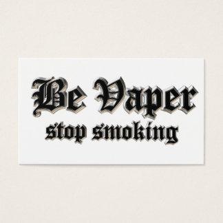 Seja vaper, fumo da parada cartão de visita