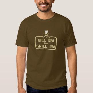 Selo da caça e do churrasco: O ´em do matar grelha Camisetas