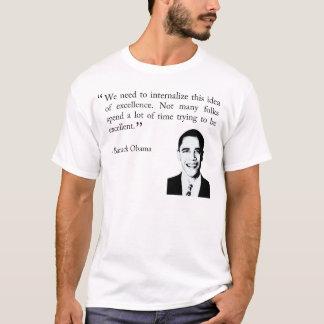 sendo excelente - t-shirt de Barack Obama