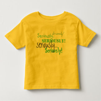 Seriamente Tshirt da criança