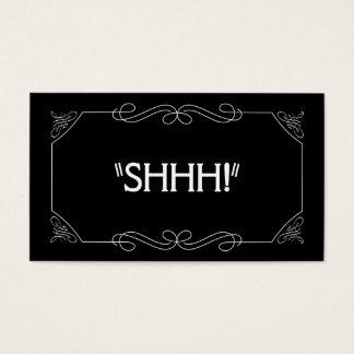 Shhh! Cartão De Visitas