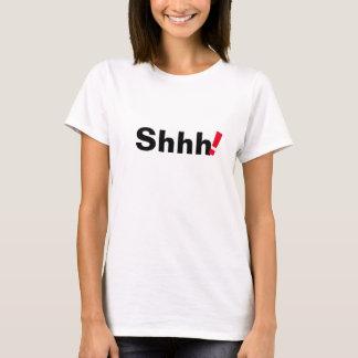 shhh design na moda da camiseta engraçada das