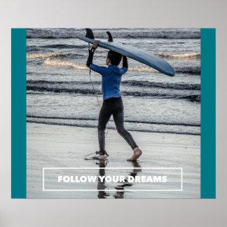 Siga seus sonhos - poster surfando inspirador