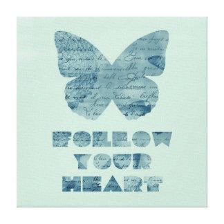 Siga sua borboleta do coração impressão de canvas esticada