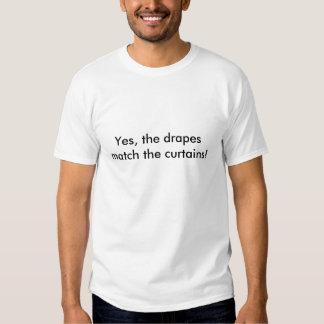 Sim, drapeja o fósforo as cortinas! camisetas