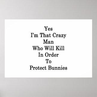 Sim eu sou esse homem louco que matará P Pôster