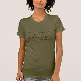 SIM o tapete combina drapeja… fê-lo COM… Tshirts