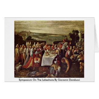 Simpósio Lakeshore perto no Giovanni Donducci Cartão Comemorativo