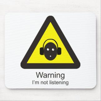 Sinal de aviso engraçado 'que adverte: Eu não sou Mouse Pad