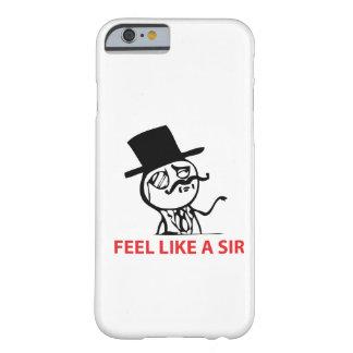 Sinta como um senhor - caso do iPhone 6 Capa Barely There Para iPhone 6