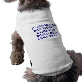 Snarky, político, tshirt. do cão de pro-Democrata Camisa Sem Mangas Para Cachorro