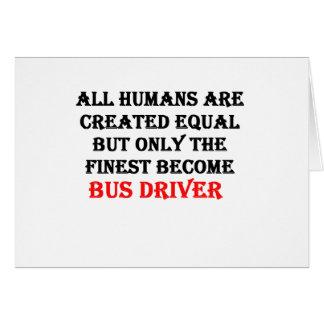 Somente o condutor de autocarro tornado o mais cartão comemorativo