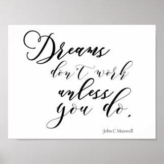 """Sonhos das citações inspiradores os """"não trabalham poster"""