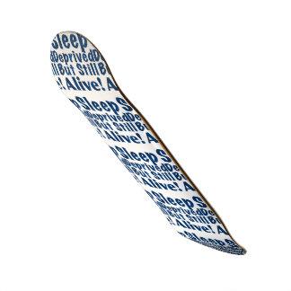 Sono destituído mas ainda vivo em azul escuro shape de skate 18,1cm